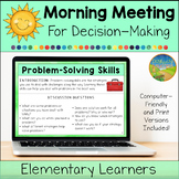 Morning Meeting for Social Emotional Learning: Decision-Ma
