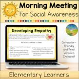 Morning Meeting for Social Emotional Learning: Social Awar