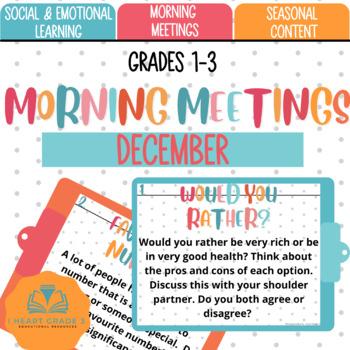 Morning Meetings:  December