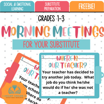Morning Meetings: For Your Substitute