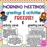 Morning Meetings- Greetings and Activities FREEBIE!