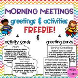 Morning Meetings- Greetings and Activities FREEBIE!