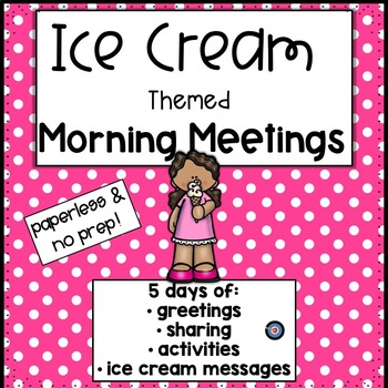 Morning Meetings Ice Cream Week