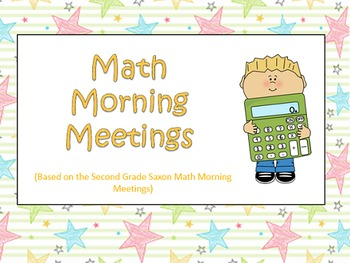 Morning Meetings Second Grade Powerpoints 135 Meeting Slides (Based on Saxon)