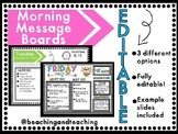 Morning Message Boards (Monday - Friday) Fully editable!