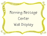 Morning Message Center Display