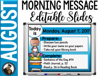 Morning Message Editable Slides - August