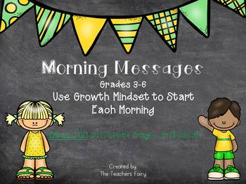 Morning Message PowerPoint- Over 100 Days! Grades 3-6.....Growth Mindset!