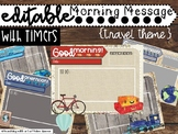 Morning Message PowerPoints in Travel Theme - Editable & w