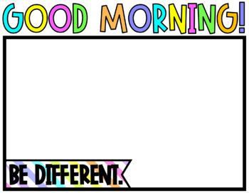 Editable Morning/Afternoon Message Templates