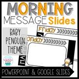 Morning Message Slide Templates Baby Penguin Theme Distanc