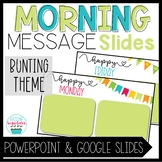 Morning Message Slide Templates Bunting Theme Distance Learning