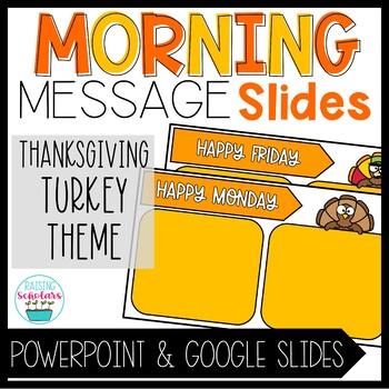 Morning Message Slide Templates | Thanksgiving Turkey Theme