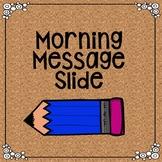 Morning Message Slides *Google Drive*