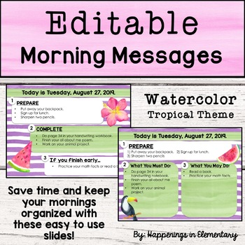Editable Morning Message Slides *Tropical Theme
