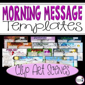 Morning Message Templates {Clip Art Scenes}