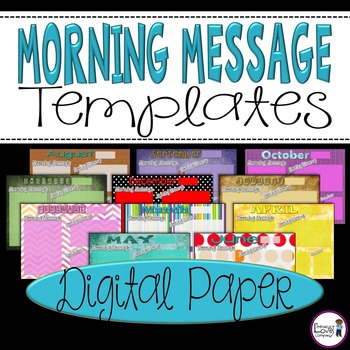 Morning Message Templates {Digital Papers}