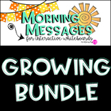 Morning Message Templates with Question Prompts *GROWING BUNDLE*
