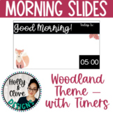 Morning Messages - Google Slides with Timers - Woodland Theme - Editable