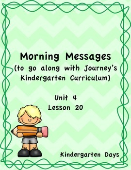 Morning Messages for Journey's Kindergarten Unit 4 Lesson 20