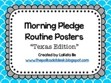 Morning Pledge Routine Posters Texas Edition