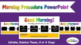 Morning Procedure PowerPoint - Rainbow Theme