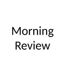Morning Review Presentation