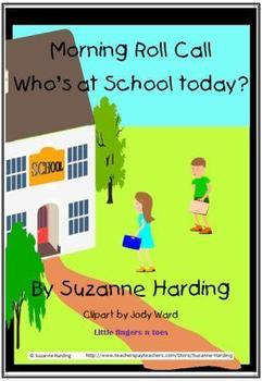 Morning Roll Call ~ Who's at school today? PowerPoint by Suzanne Harding