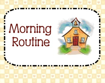Morning Routine- Aligned with Core Curriculum Standards