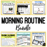 Morning Routine BUNDLE - Secondary Special Education