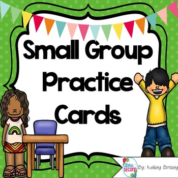 Small Group Practice Cards