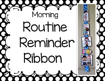 Morning Routine Reminder Ribbon