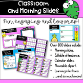 Editable Morning Routine and Classroom Slides Distance Learning