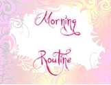 Morning Routine in Color