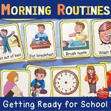 Morning Routines Getting Ready for School: Flexible Editab