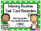 Morning Routines Task Card Reminders to support PBIS (Green Polka Dots)