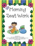 Morning Seat Work