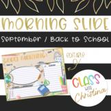 ENGLISH Morning Slide Template September/Back to School [EDITABLE]