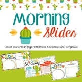 Morning Slides- Cactus Theme