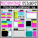 Morning Slides Kit - Distance Learning