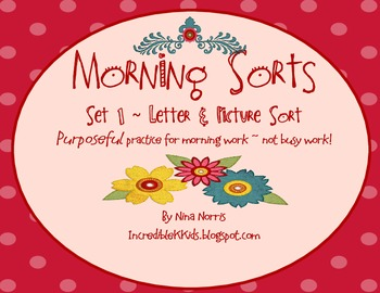 Morning Sorts - Set 1 - Letter and Picture Sort