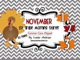 Morning Starter, Everyday Work {November}- Common Core Aligned