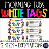 Morning Tubs Classroom Tags WHITE