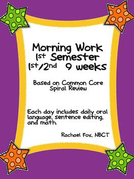 Morning Work 1st Semester (1st and 2nd 9 Weeks combined)