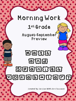 Morning Work 1st grade! SLA and Math in English!