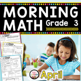 3rd Grade Morning Work / 3rd Grade Math Homework - APRIL