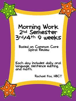 Morning Work 2nd Semester (3rd and 4th 9 Weeks)