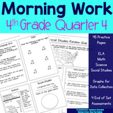 Morning Work - 4th Grade Quarter 4 (ELA, Math, Science, an