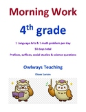 Morning Work 4th grade Language Arts, Social Studies,  & Math