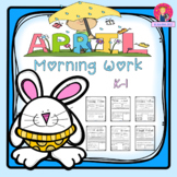 April Morning Work for Kindergarten and First Grade
